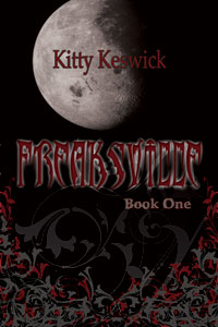 Freaksville by Kitty Keswick